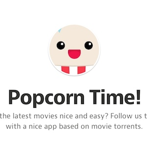 Free Movie Streaming App Popcorn Time Shut Down Then Revived