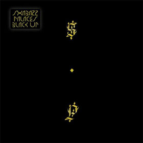 Black Up By Shabazz Palaces
